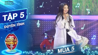 Giọng ải giọng ai 5   Tập 5: Quỳnh Lam hát Duyên Tình khiến Trấn Thành, Trường Giang ngỡ ngàng