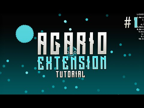 how to make an agar io extension part 1 coding tutorial old