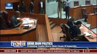Protesting Youths Storm Akwa Ibom House Of Assembly 19/11/18 Pt.2 |News@10|