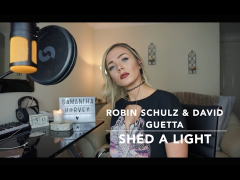 Robin Schulz & David Guetta ft. Cheat Codes - Shed A Light | Cover