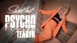 Sweet But Psycho Parody Teaser - Ava Baks