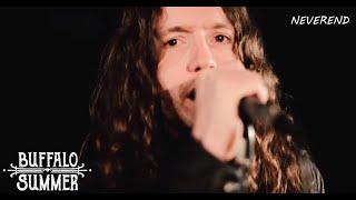 BUFFALO SUMMER – Neverend (Official Video)