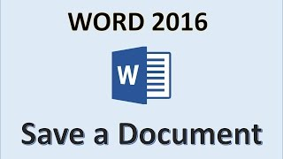 Word 2016 - Save a Document