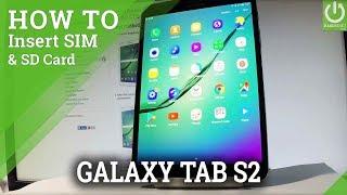 How to Insert SIM & SD in SAMSUNG Galaxy Tab S2 - Set Up SIM & SD