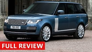 2018 Range Rover Review - The Ultimate In Luxury SUV.