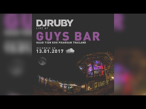 DJ Ruby live at Guys Bar, Koh Phangan Thailand, 13-01-17