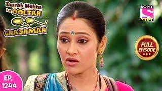 Taarak Mehta Ka Ooltah Chashmah - Full Episode 1244 - 19th June, 2018