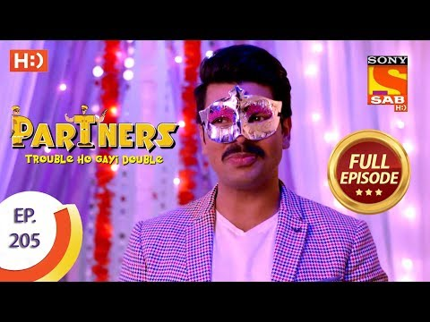 Partners Trouble Ho Gayi Double - Ep 205 - Full Episode - 10th September, 2018