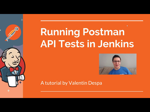 Postman -  Running REST API tests in Jenkins with Newman