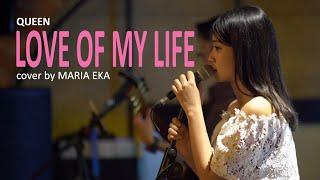 Love Of My Life cover by Mirriam Eka
