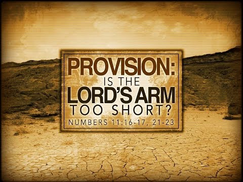 "PCH Message ""Provision: Is the Lord's Arm Too Short?"" September 27, 2015"