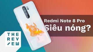 Thực hư Redmi Note 8 Pro gặp lỗi quá nhiệt, nóng đến 50 độ?