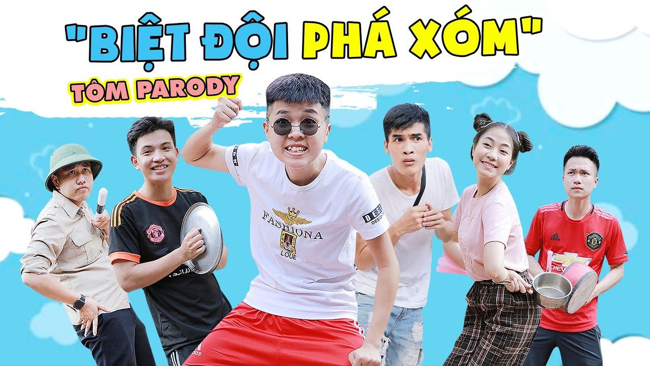 [Nhạc Chế] Biệt Đội Phá Xóm – Tôm Parody – Kiều Trang – Việt Hoàng – Sang Vũ