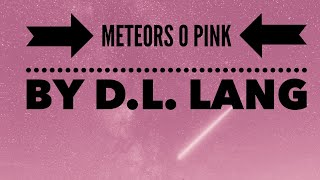 Meteors O Pink