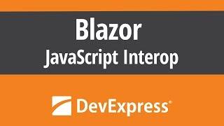 Microsoft Blazor - JavaScript Interop
