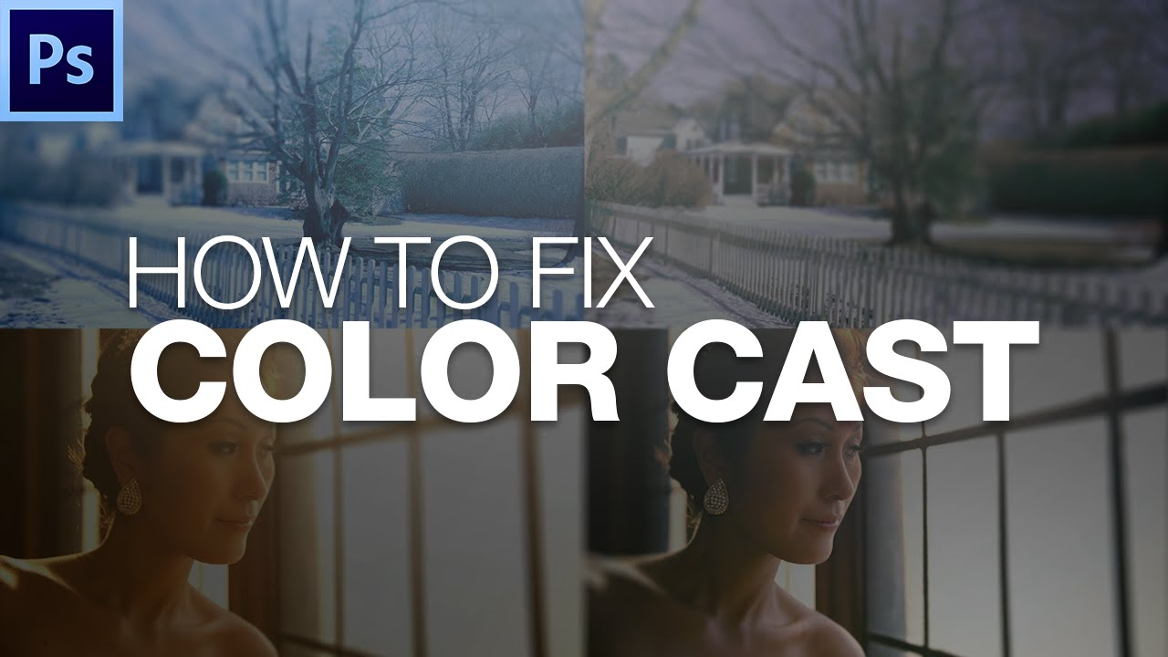 How to fix color cast in photoshop - Photoshop Tutorial How To Fix Color Cast