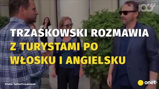 Trzaskowski rozmawia z turystami po włosku i angielsku   Onet100