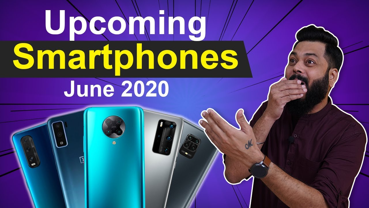 Top 10+ Best Upcoming Mobile Phone Launches in June 2020 ⚡⚡⚡