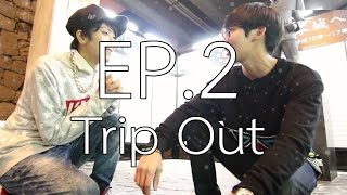 Trip Out in Kumamoto DAY1 EP.2