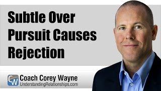 Subtle Over Pursuit Causes Rejection