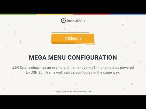 JSN Sun Framework Tutorials | Video 7: Mega Menu Configuration