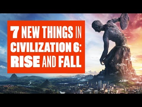 7 new things in Civilization 6: Rise and Fall