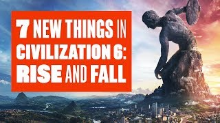 Video 7 new things in Civilization 6: Rise and Fall download MP3, 3GP, MP4, WEBM, AVI, FLV April 2018