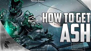 Warframe: How to get Ash - iFlynn