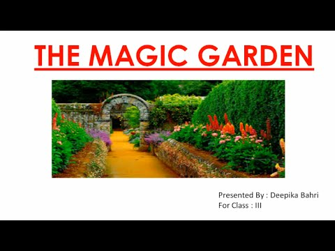 The Magic Garden Cbse Class Iii English Lesson Question