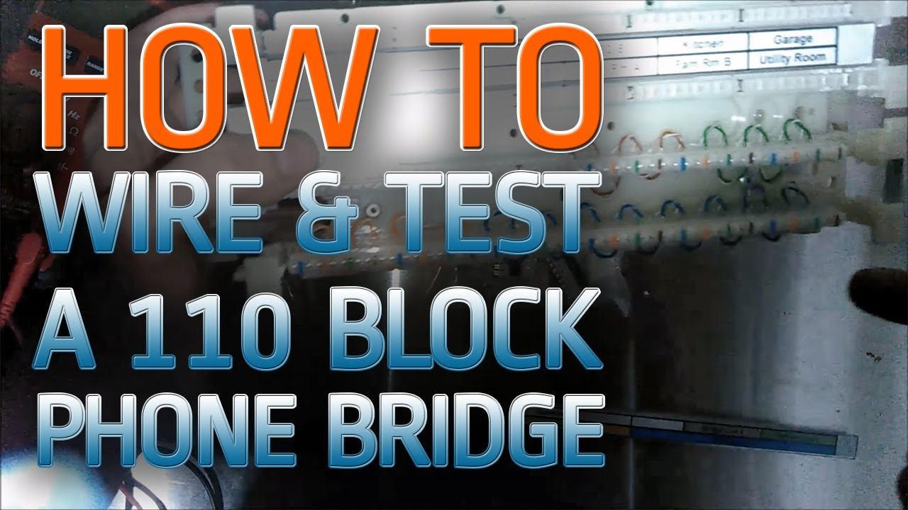 110 block wiring how to wire and test a bridge youtube rh youtube com Siemon 110 Block 110 Block Diagram
