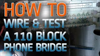 110 Block Wiring How To Wire And Test A Bridge Youtube