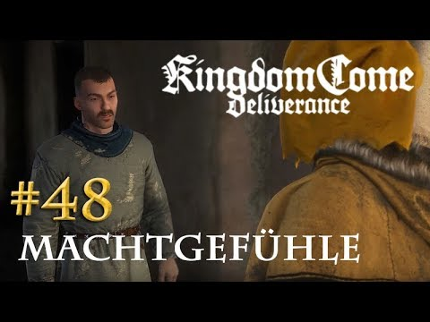 Let's Play Kingdom Come Deliverance #48: Machtgefühle (Tag 33 / deutsch)