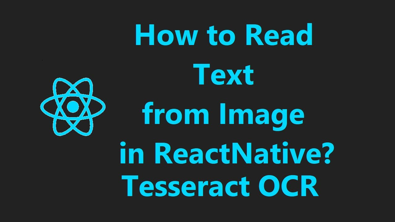 How to read Text from Image in Reactnative? | react-native-tesseract-ocr