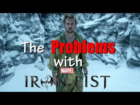 The Problems with Iron Fist
