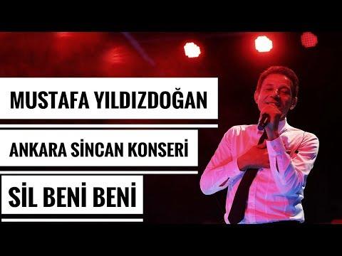 Mustafa Yıldızdoğan Ankara Sincan Konseri Sil Beni Beni