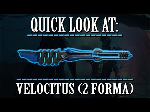 Warframe - Quick Look At: Velocitus (2 Forma) thumbnail