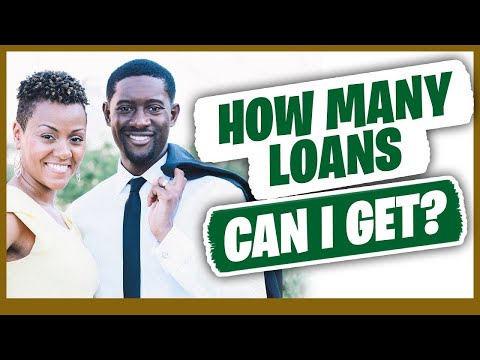 How Many Loans Can I Get?
