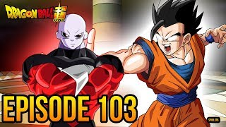 "Dragon Ball Super Episode 103 ""Gohan, Be Ruthless!  The Showdown with Universe 10!!"" DBS LIVE"