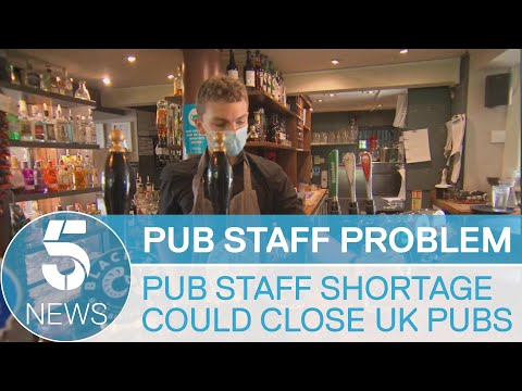 Pubs could be forced to close as hospitality sector struggles to recruit staff   5 News
