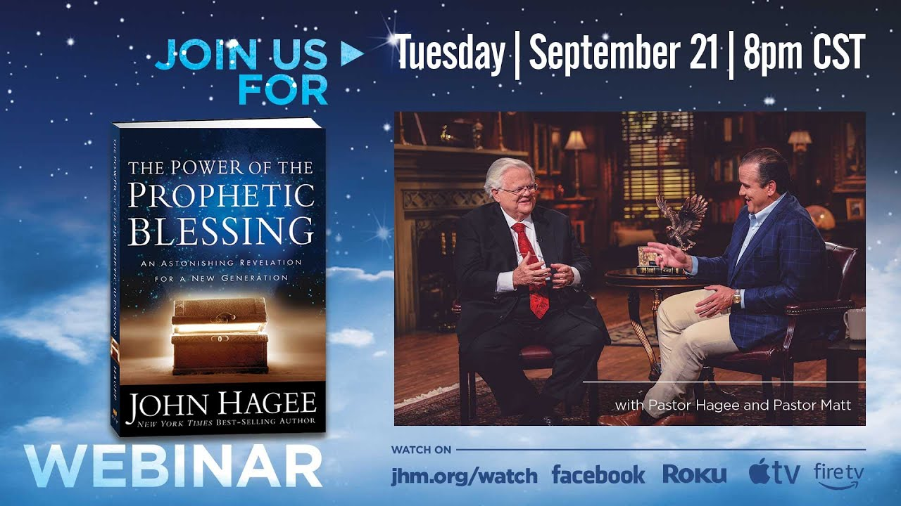 Download The Power of the Prophetic Blessing Webinar with Pastor Hagee and Pastor Matt Hagee