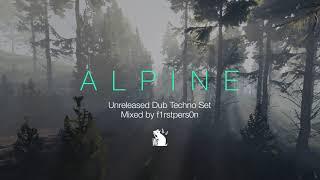 Alpine | Dub Techno Mix