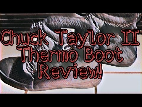 6aea7932262573 Nike Chuck Taylor II Waterproof Thermo Boot Review - YouTube