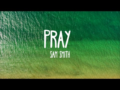 Pray - Sam Smith ft. Logic (Lyrics)