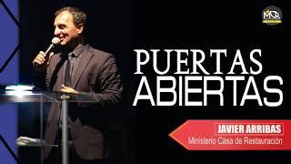 Puertas Abiertas  L Prédicas Pastor Javier Arribas