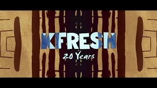 Kfresh - 20 Years (Official Lyric Video)