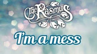Скачать The Rasmus I M A Mess Letra Y Traducción