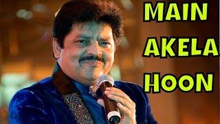 Main Akela Hoon by Udit Narayan | Ek Hi Raasta | Bollywood Romantic Song 2016 | YNR s
