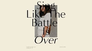 Catherine Mullins - SING LIKE THE BATTLE IS OVER (Official Single)