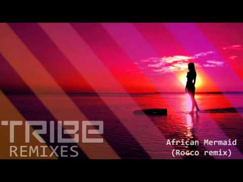 African Mermaid | (Rocco Remix)