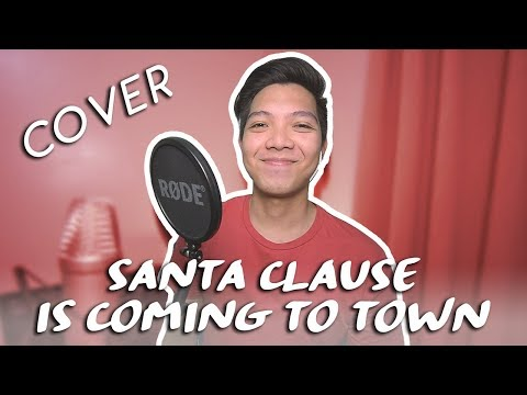 Santa Clause Is Coming To Town - Michael Buble (COVER by Clark Mantilla)